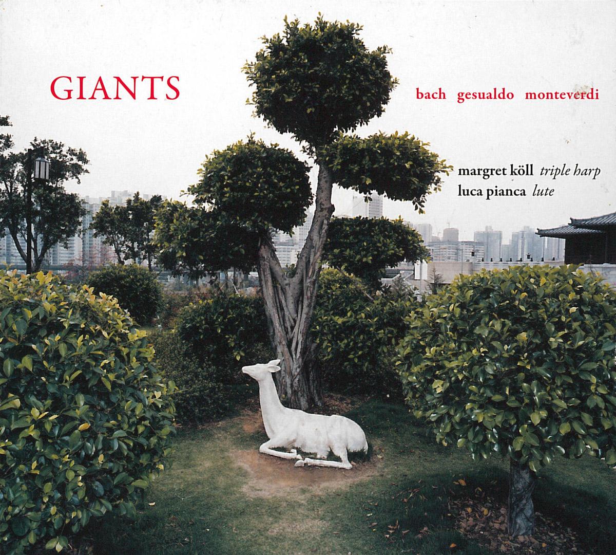 Margret Köll & Luca Pianca - Giants